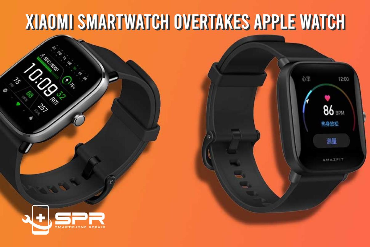 Xiaomi smartwatch overtake applewatch